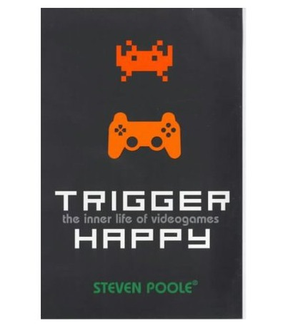Trigger Happy (Steven Poole)